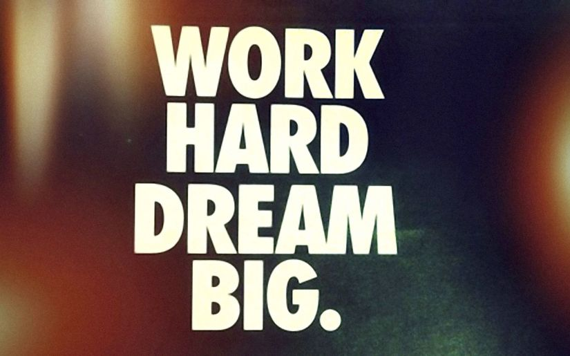 workharddreambig
