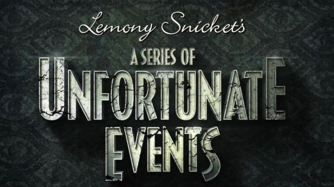 'A Series of Unfortunate Events' is far from unfortunate
